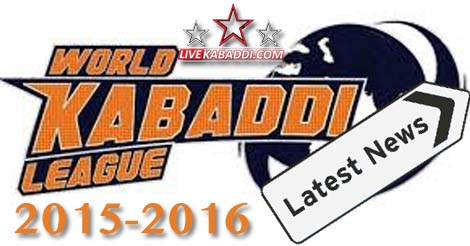 World-Kabaddi-League-2015-News-Latest