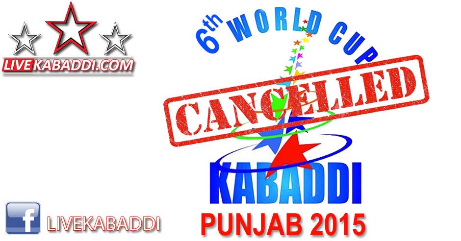 world kabaddi cup punjab 2015 canecllled